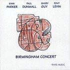 EVAN PARKER Birmingham Concert [Parker, Dunmall, Guy, Levin] album cover